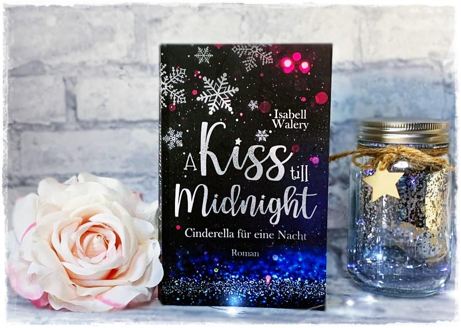 """alt=""""A kiss till Midnight: Cinderella für eine Nacht"""""""