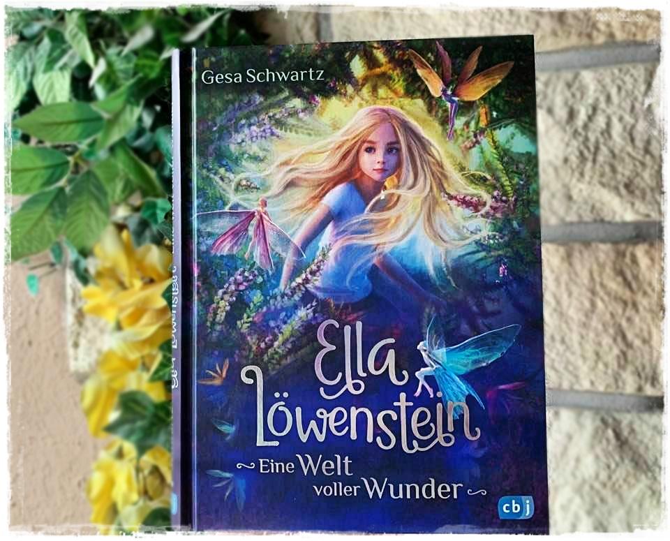"""alt=""""Ella Löwenstein - Eine Welt voller Wunder"""""""